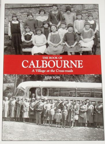 The Book of Calbourne - A Village at the Crossroads, by Keir Foss